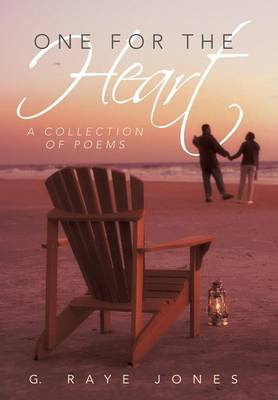 One for the Heart: A Collection of Poems (Hardback)