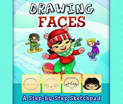 Drawing Faces - My First Sketchpad (Paperback)