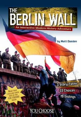 Berlin Wall - You Choose: History (Paperback)