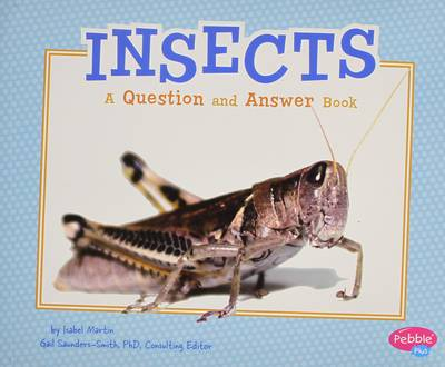 Insects: A Question and Answer Book (Paperback)