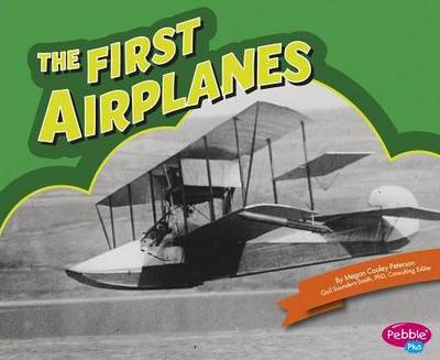 The First Airplanes (Paperback)