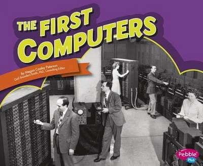 The First Computers (Paperback)