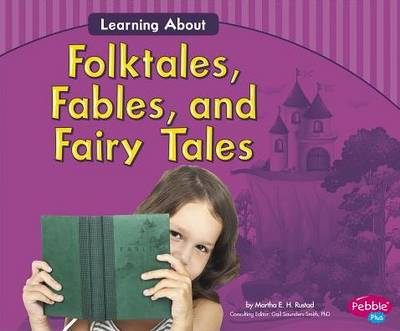 Learning About Folktales, Fables, and Fairy Tales (Paperback)