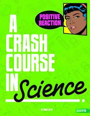 A Crash Course in Science - Crash Course (Paperback)