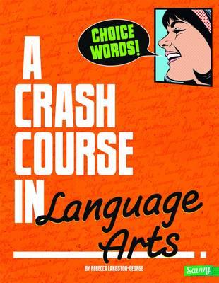 A Crash Course in Language Arts - Crash Course (Paperback)