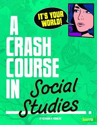 A Crash Course in Social Studies - Crash Course (Paperback)