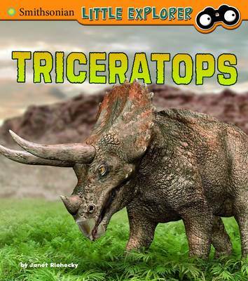 Triceratops - Smithsonian Little Explorer (Hardback)