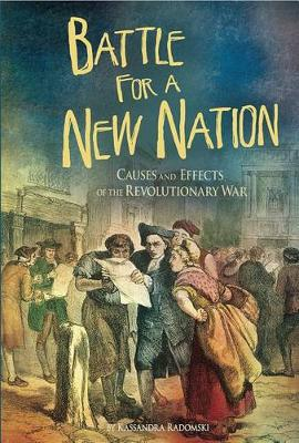 Battle for a New Nation - American Revolutionary War (Paperback)