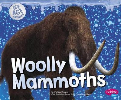 Woolly Mammoths - Ice Age Animals (Paperback)
