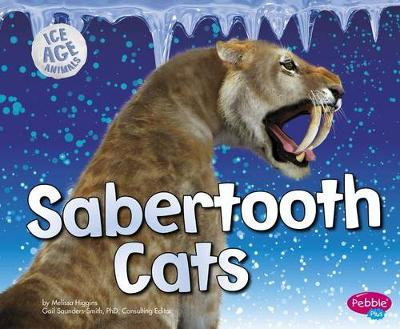 Sabertooth Cats - Ice Age Animals (Paperback)