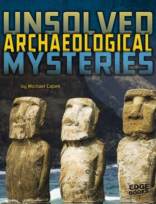 Unsolved Mystery Files: Archaeological (Paperback)