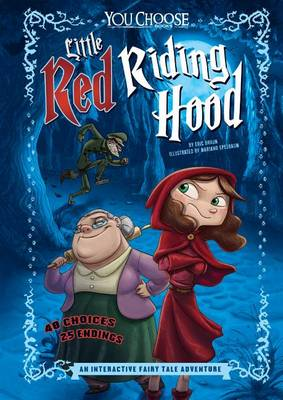 Little Red Riding Hood: An Interactive Fairy Tale Adventure (Paperback)