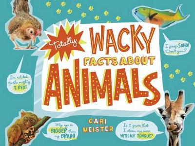 Totally Wacky Facts About Animals (Paperback)