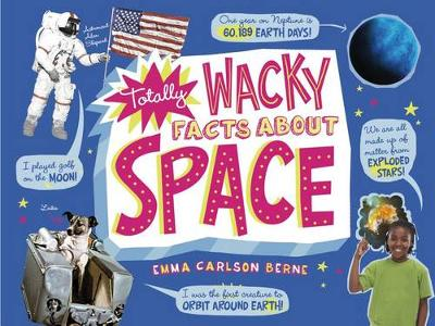 Totally Wacky Facts About Space (Paperback)