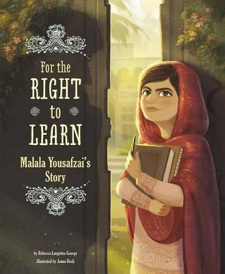 For the Right to Learn: Malala Yousafzai's Story (Paperback)