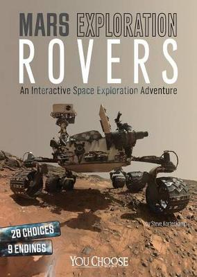 Mars Exploration Rovers: An Interactive Space Exploration Adventure (Paperback)