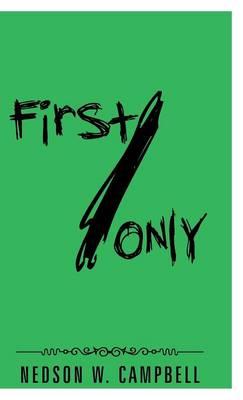 First/Only (Hardback)