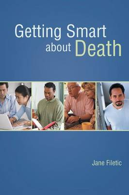 Getting Smart about Death (Paperback)