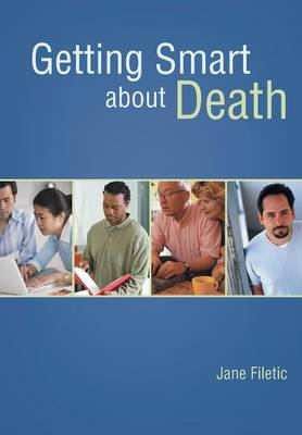 Getting Smart about Death (Hardback)