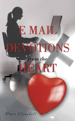 E-mail Devotions from the Heart (Paperback)