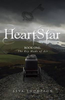 Heartstar: Book One: The Key Made of Air (Paperback)