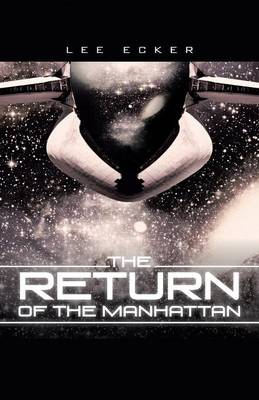 The Return of the Manhattan (Paperback)