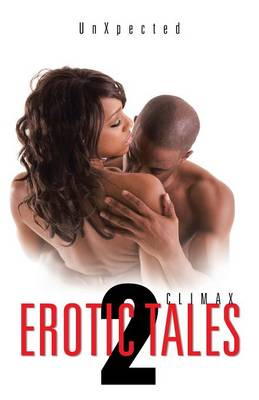 Erotic Tales 2: Climax (Paperback)