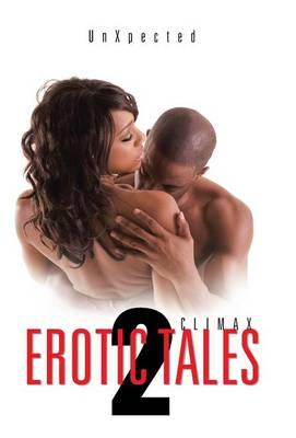Erotic Tales 2: Climax (Hardback)