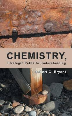 Chemistry, Strategic Paths to Understanding (Paperback)