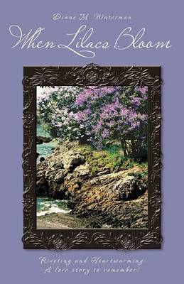 When Lilacs Bloom (Paperback)