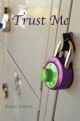 Trust Me: The First Caelie Javers Novel (Paperback)