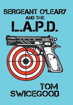 Sergeant O'Leary and the L.A.P.D (Hardback)