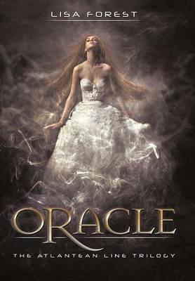 Oracle: The Atlantean Line Trilogy (Hardback)