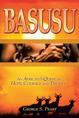 Basusu: An African's Quest of Hope, Courage, and Triumph (Paperback)