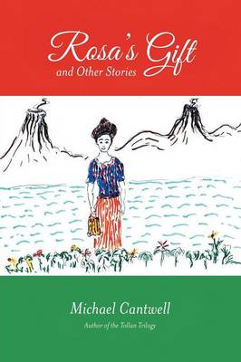 Rosa's Gift and Other Stories (Paperback)
