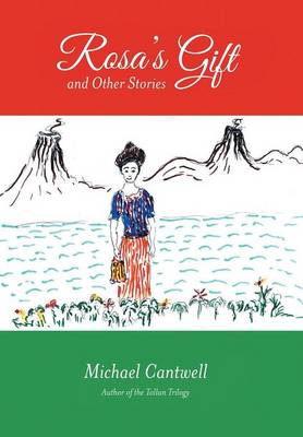 Rosa's Gift and Other Stories (Hardback)
