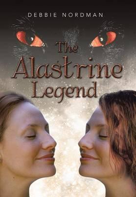 The Alastrine Legend (Hardback)
