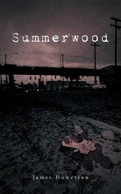 Summerwood (Paperback)