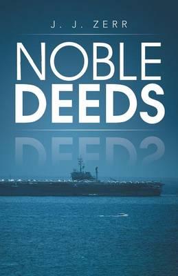 Noble Deeds (Paperback)