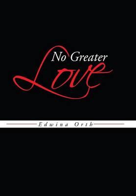 No Greater Love (Hardback)