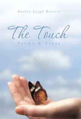 The Touch: Poems & Prose (Hardback)