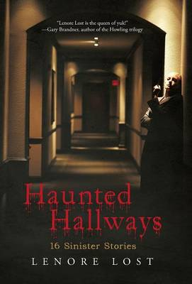 Haunted Hallways: 16 Sinister Stories (Hardback)