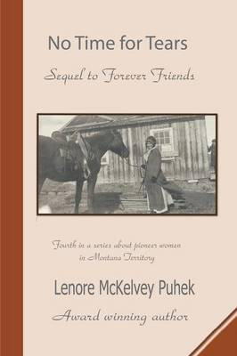 No Time for Tears: Sequel to Forever Friends (Paperback)