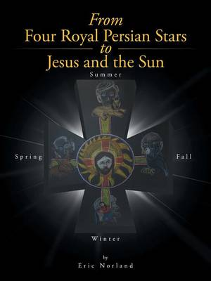 From Four Royal Persian Stars to Jesus and the Sun (Paperback)