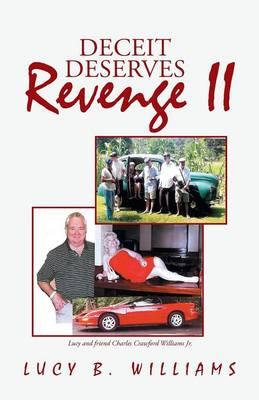 Deceit Deserves Revenge II (Paperback)