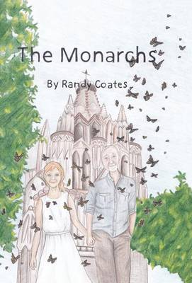 The Monarchs (Hardback)