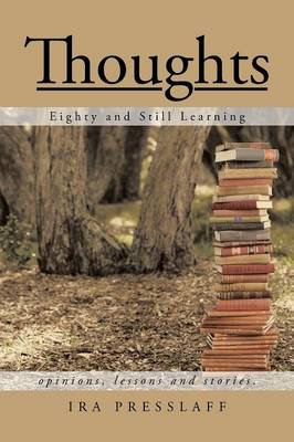 Thoughts: Eighty and Still Learning (Paperback)