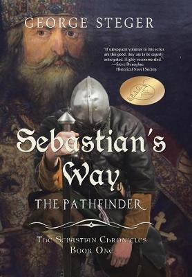 Sebastian's Way: The Pathfinder (Hardback)