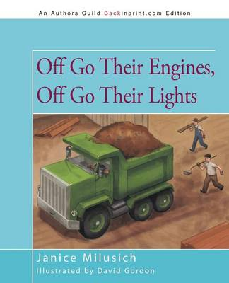 Off Go Their Engines, Off Go Their Lights (Paperback)