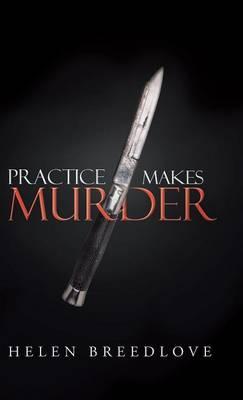 Practice Makes Murder (Hardback)